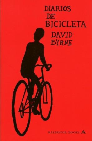 Diarios De Bicicleta by David Byrne