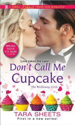 Don't Call Me Cupcake (The Holloway Girls, #1)
