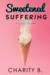 Sweetened Suffering