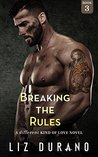 Breaking the Rules (A Different Kind of Love, #3)
