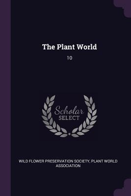The Plant World: 10