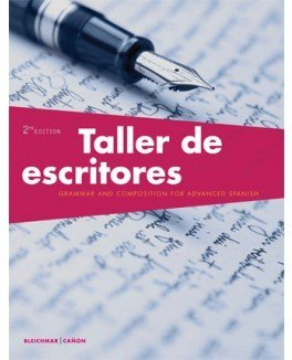 Taller de escritores 2nd Edition w/ SSPlus Code and Revista 4th Ed Student Text with Supersite Code - Bundle
