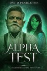 Alpha Testing: Angromoria LitRPG Adventure