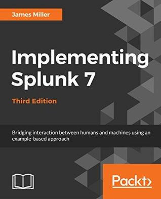 Implementing Splunk 7
