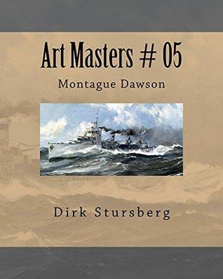 Art Masters # 05: Montague Dawson