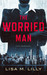 The Worried Man (Q.C. Davis...