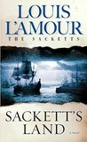 Sackett's Land: The Sacketts (Sacketts, #1)