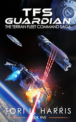 TFS Guardian (The Terran Fleet Command Saga, #5)