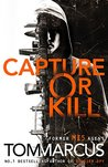 Capture or Kill (Matt Logan #1)