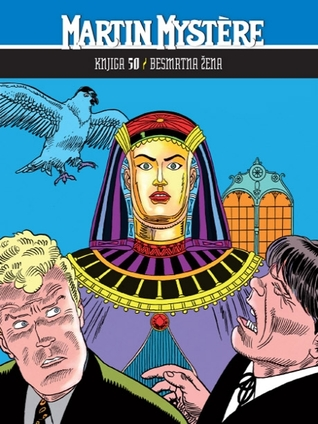 Martin Mystère knjiga 50: Besmrtna žena
