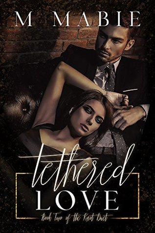 Tethered Love (Knot Duet, #2)