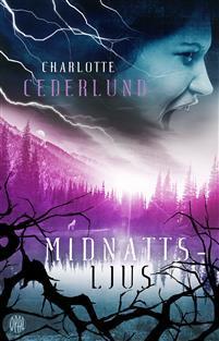 Midnattsljus by Charlotte Cederlund