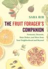 The Fruit Forager's Companion by Sara Bir