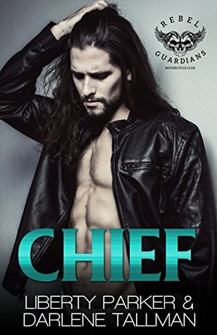Chief by Liberty Parker