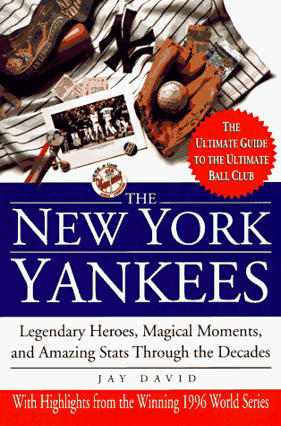 The New York Yankees by Jay David