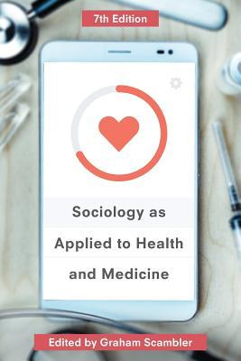 Sociology as Applied to Health and Medicine
