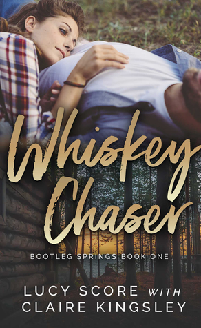 Whiskey Chaser Bootleg Springs 1 By Lucy Score