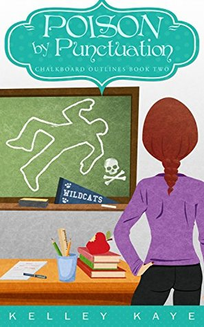 Poison by Punctuation (Chalkboard Outlines Book 2)