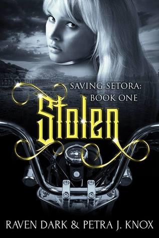 Stolen (Saving Setora, #1)