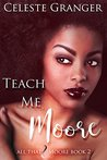 Teach Me Moore (All That & Moore, #2)