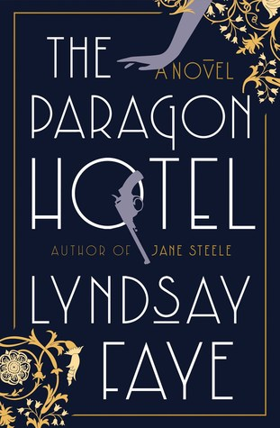Lyndsay Faye in conversation with Karina Carrasco on The Paragon Hotel