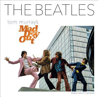 Tom Murray's Mad Day Out with the Beatles