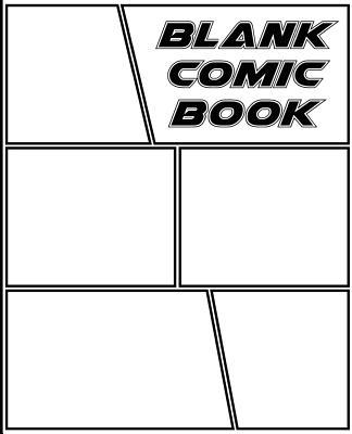 Blank Comic Book: Create Your Own Comic with Comic Blank Notebook Journak for Kids, 130 Pages, 7.5x9.25, Draw Your Own Comics Idea and Sketchbook for Kids and Adults to Draw Comics and Journal