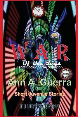 War of the Toys: Story No. 15 of Book 2 of the Thousand and One Days