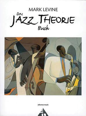 Das Jazz Theorie Buch: German Language Edition