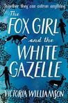 The Fox Girl and ...