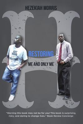 Restoring Hezekiah: Me and Only Me