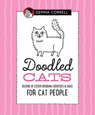Doodling for Cat People: 50 creative exercises for cat lovers