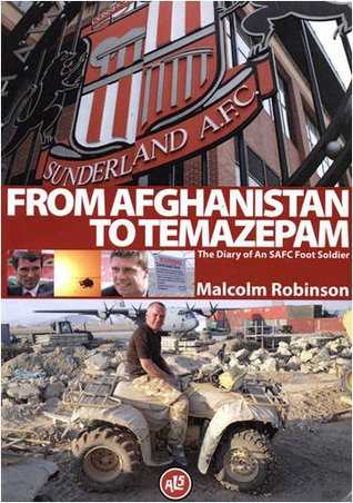 From Afghanistan to Temazepam: The Diary of an SAFC Foot Soldier