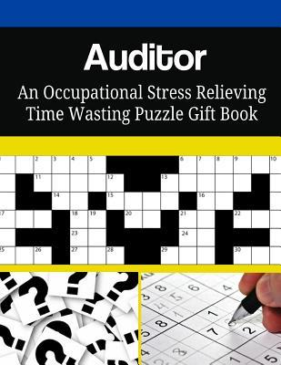 Auditor an Occupational Stress Relieving Time Wasting Puzzle Gift Book