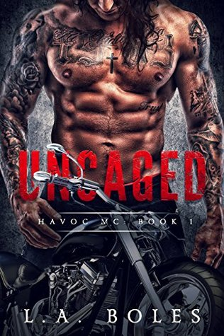 Uncaged by L.A. Boles