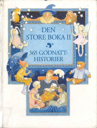 Den store boka : 365 godnatthistorier. 2