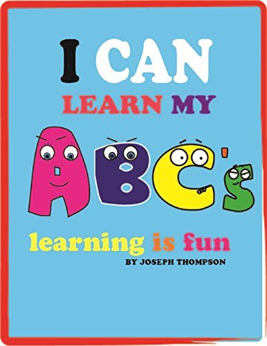 I can learn my ABC's : Learning is fun teach kids how to read their ABC's