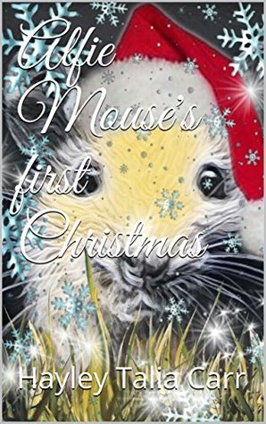 Alfie Mouse's first Christmas