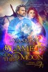 Blame It on the Moon (Destiny Paramortals #4)