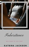Inheritance (Welcome to Sea Port Book 2)