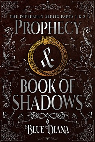 The Prophecy & THe Book of Shadows