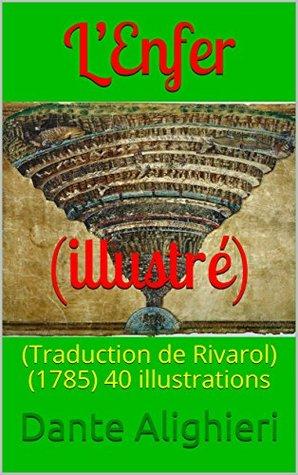 L'Enfer (illustré): (Traduction de Rivarol) (1785) 40 illustrations