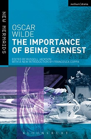 The Importance of Being Earnest: Revised Edition