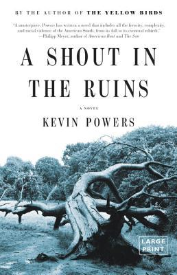A shout in the ruins by kevin powers fandeluxe Gallery