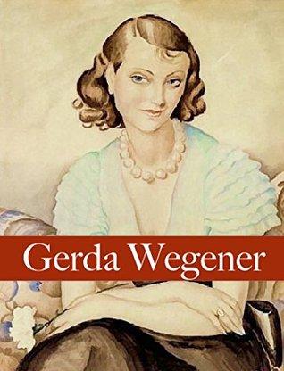 Gerda Wegener Art: 75 spicy Illustrations and biography