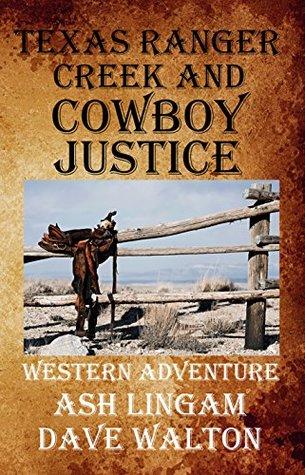 Texas Ranger Creek & Cowboy Justice (Sundog #8)