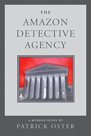The Amazon Detective Agency: a Murder Novel