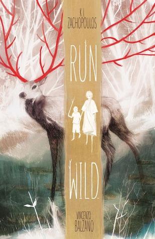 Run Wild by K.I. Zachopoulos