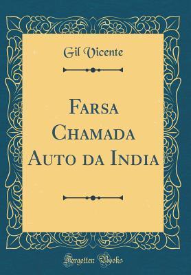 Farsa Chamada Auto Da India