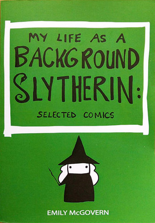 My Life As A Background Slytherin: Selected Comics